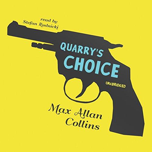 Quarry's Choice  Audiolibri