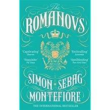 [(The Romanovs : 1613-1918)] [Author: Simon Sebag Montefiore] published on (February, 2017)