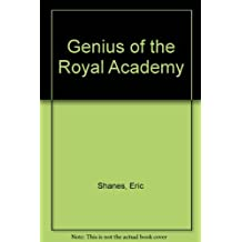 Genius of the Royal Academy by Eric Shanes (1981-10-06)