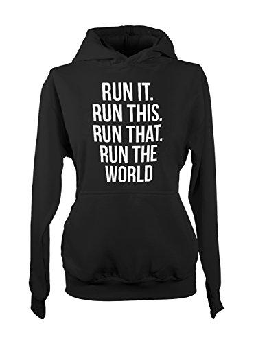 Run It Run That Run This Run The World Cool Femme Capuche Sweatshirt Noir