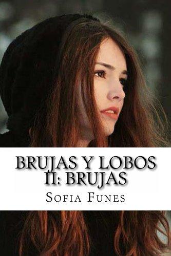 Brujas y Lobos II: Brujas