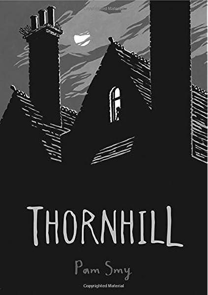 Thornhill: Amazon.co.uk: Smy, Pam: Books