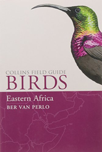 Birds of Eastern Africa (Collins Field Guide)