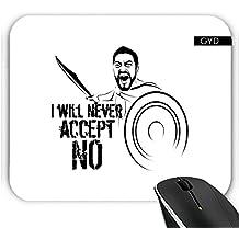Mousepad - Ich Werde Niemals Akzeptieren