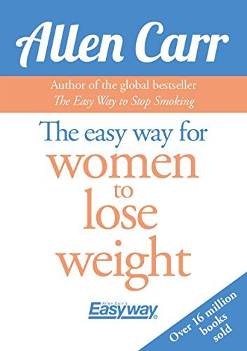 The Easy Way for Women to Lose Weight by Allen Carr (2016-11-15)