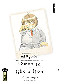 March comes in like a lion - Tome 6 - March comes in like a lion T6 par Umino