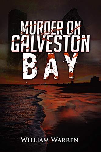 Murder on Galveston Bay