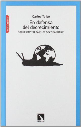 En Defensa Del Decrecimiento 4ヲ E (Mayor (catarata)) por Carlos Taibo