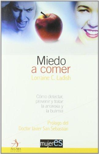 Miedo A Comer (Mujeres) por Lorraine C. Ladish