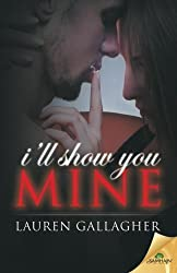 I'll Show You Mine by Lauren Gallagher (2015-12-01)
