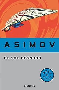 El sol desnudo par  Isaac Asimov