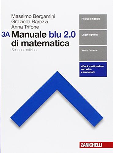 Manuale blu 2.0 di matematica. Per le Scuole superiori. Con e-book. Con espansione online: 3