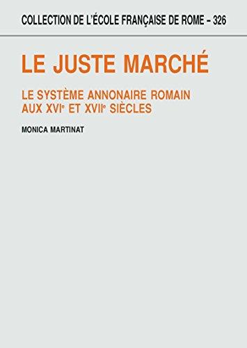 le-juste-march-le-systme-annonaire-romain-aux-xvie-et-xviie-sicles