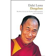 Dzogchen: Die Herz-Essenz der Großen Vollkommenheit. Eine Sammlung von Dzogchen-Belehrungen Seiner Heiligkeit des Dalai Lama im Westen (insel taschenbuch)