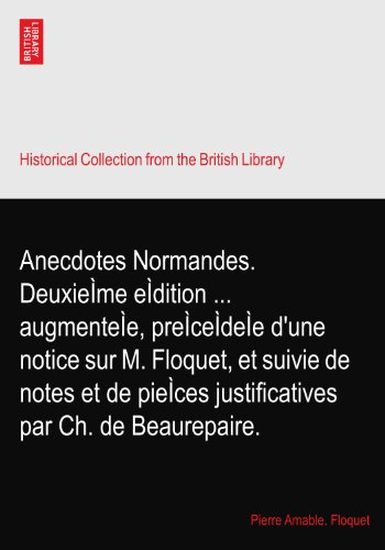 anecdotes-normandes-deuxieme-edition-augmentee-precedee-dune-notice-sur-m-floquet-et-suivie-de-notes