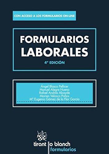 Formularios Laborales 4ª Edición 2016 por Ángel Blasco Pellicer