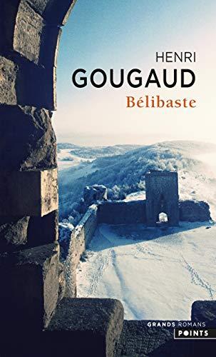 Bélibaste par Henri Gougaud