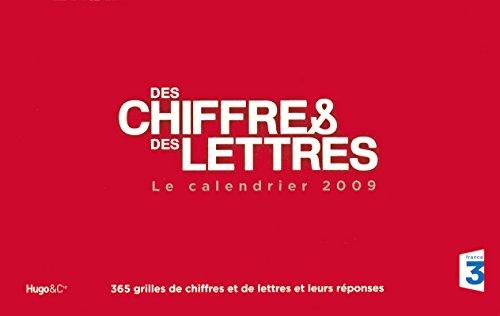 Calendrier Des chiffres et des lettres 2009