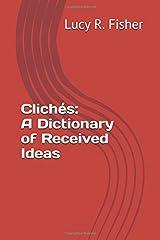 Clichés: A Dictionary of Received Ideas Paperback