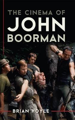 [The Cinema of John Boorman] (By: Brian Hoyle) [published: September, 2012]