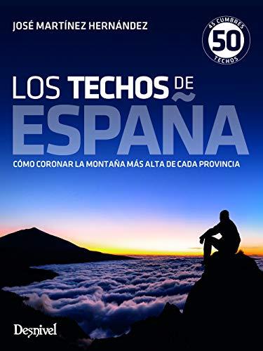 Los techos de España. 45 cumbres, 50 techos por José Martínez