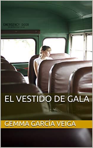 El vestido de Gala (Spanish Edition)