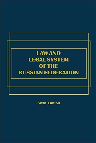 Law and Legal System of the Russian Federation - Sixth Edition by Peter B. Maggs (2015-01-14)