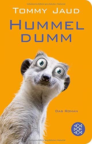 Hummeldumm: Das Roman (Fischer Taschenbibliothek)