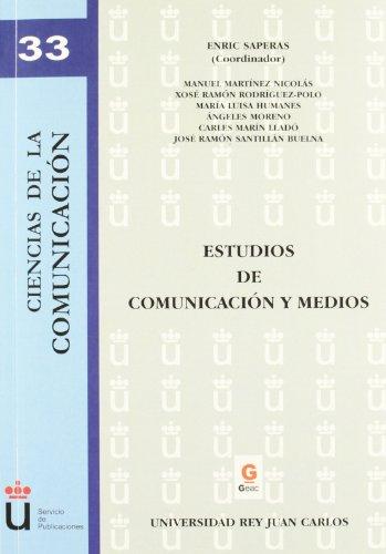 Estudios de comunicación y medios (Colección Ciencas de la Comunicación)
