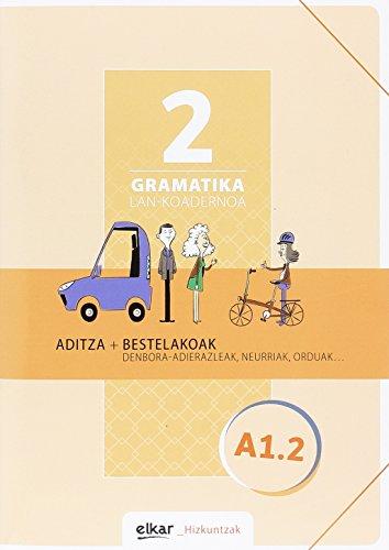 Gramatika. Lan-koadernoa 2 (A1-2): Aditza + Bestelakoak (Hizkuntzak)