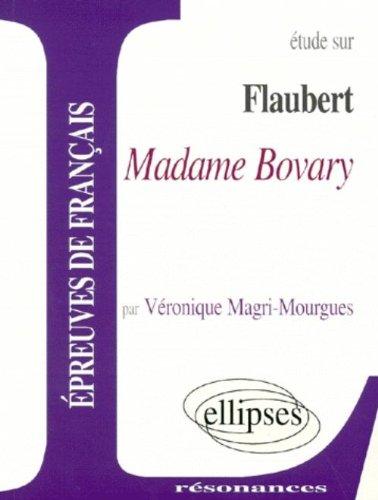 Flaubert :Madame Bovary