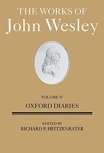 United Methodist Set (The Works of John Wesley: Oxford Diaries)