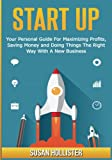 Best Books On Startups - Startup: Your Personal Guide For Maximizing Profits, Saving Review