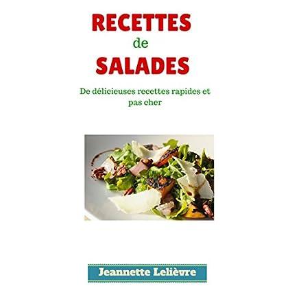 Les meilleures recettes de salades: De délicieuses recettes faciles et pas cher