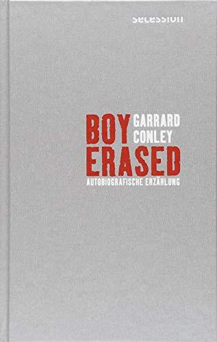 Boy Erased: Autobiografische Erzählung