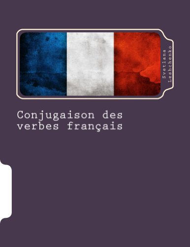 Conjugaison des verbes français par Svetlana Leshchenko