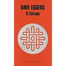 El Círculo (Literatura Random House, Band 101101)