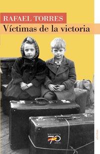 Víctimas de la Victoria (70 Años)