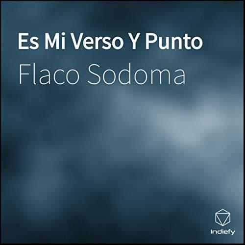 Es Mi Verso Y Punto [Explicit] (Punta Mi)