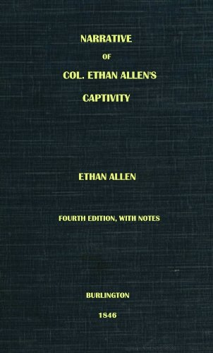 narrative-of-col-ethan-allens-captivity-english-edition