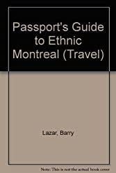 Passport's Guide to Ethnic Montreal (Travel)