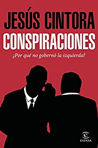 Conspiraciones par Jesús Cintora