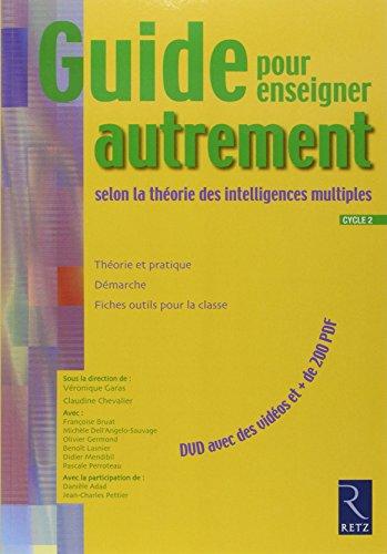 Guide pour enseigner autrement selon la théorie des intelligences multiples : Cycle 2 (1DVD)