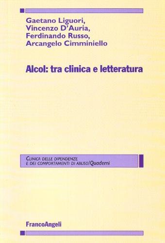 Alcol: tra clinica e letteratura