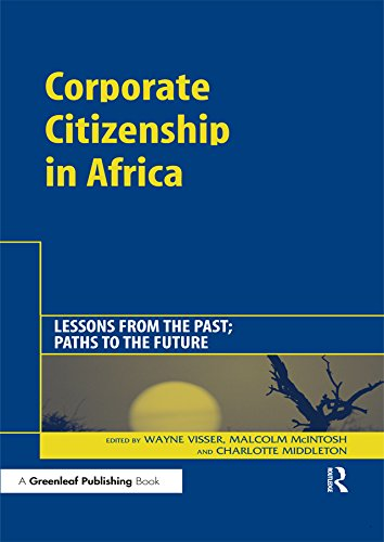 Corporate Citizenship in Africa: Lessons from the Past; Paths to the Future (English Edition)