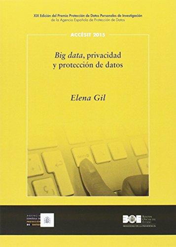Big data, privacidad y protección de datos (Premio Protección de Datos Personales (AEPD))
