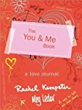 [( The You & Me Book: A Love Journal By Kempster, Rachel ( Author ) Paperback Nov - 2012)] Paperback