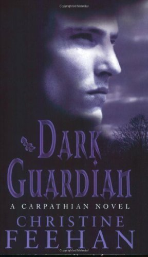 Dark Guardian: Number 9 in series ('Dark' Carpathian) by Feehan, Christine (2007) Paperback
