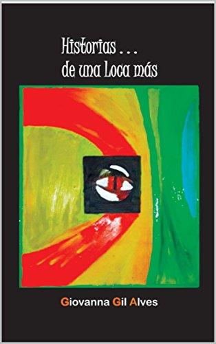 Historias de una loca más: Giovanna Gil Alves (1 nº 48) por Giovanna Gil Alves
