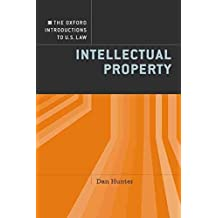 [The Oxford Introductions to U.S. Law: Intellectual Property] (By: Daniel Hunter) [published: February, 2012]